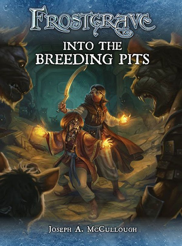 Frostgrave: Into The Breeding Pits