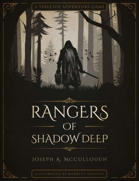 Rangers of Shadow Deep: A Tabletop Adventure Game, Hardcover